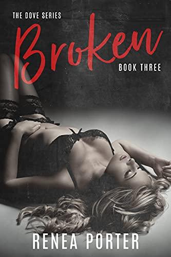 Broken by Renea Porter