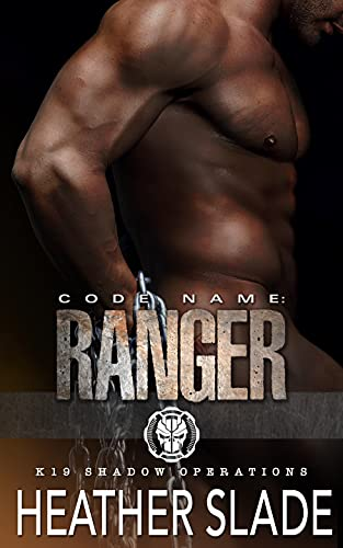 Code Name: Ranger by Heather Slade