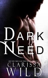 Dark Need by Clarissa Wild