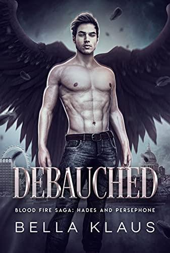 Debauched by Bella Klaus