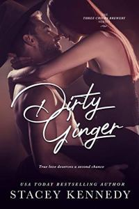 Dirty Ginger by Stacey Kennedy