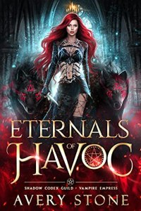 Eternals of Havoc by Avery Stone