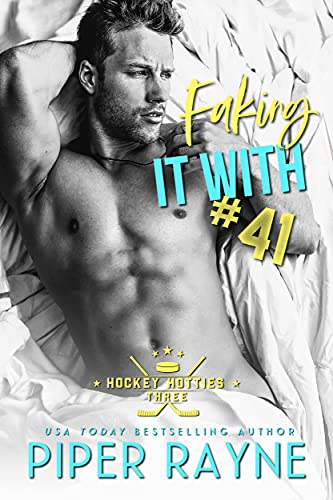 Faking It with #41 by Piper Rayne