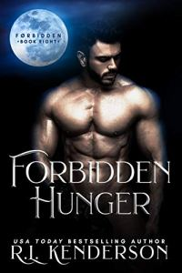Forbidden Hunger by R.L. Kenderson