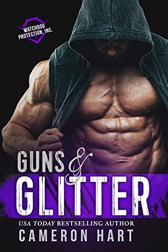 Guns & Glitter by Cameron Hart