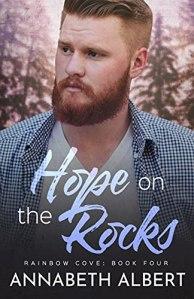 Hope on the Rocks by Annabeth Albert
