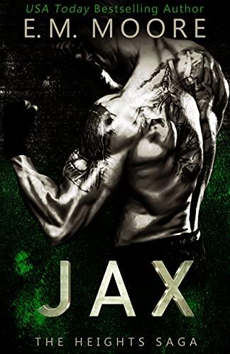 Jax by E. M. Moore