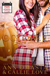 Man of the Month Club OCTOBER by Callie Love & Ann Omasta