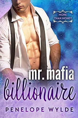 Mr. Mafia Billionaire by Penelope Wylde