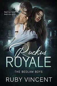 Ruckus Royale by Ruby Vincent
