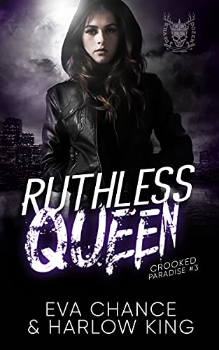 Ruthless Queen by Eva Chance
