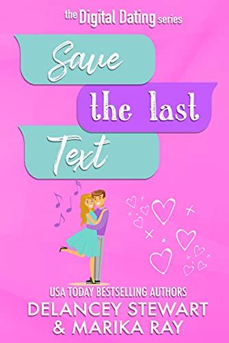 Save the Last Text by Marika Ray