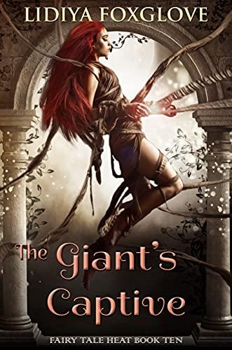 The Giant's Captive by Lidiya Foxglove