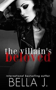 The Villain's Beloved by Bella J.