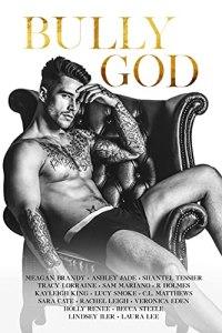 Bully God: An Anthology