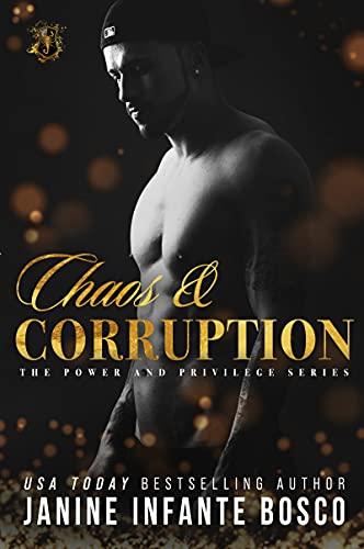 Chaos & Corruption by Janine Infante Bosco