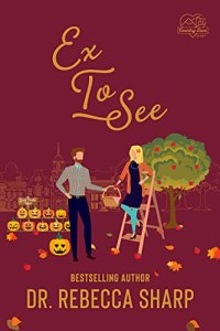 Ex To See by Dr. Rebecca Sharp