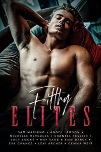 Filthy Elites: An Anthology of Enemies to Lovers Romance