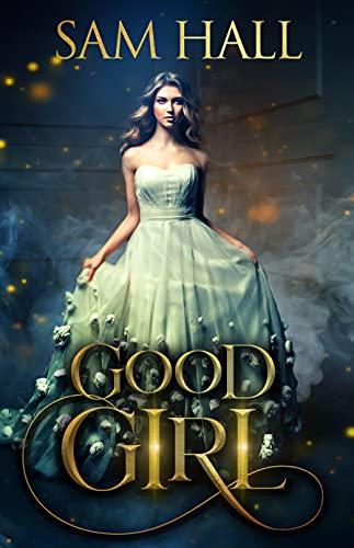 Good Girl by Sam Hall