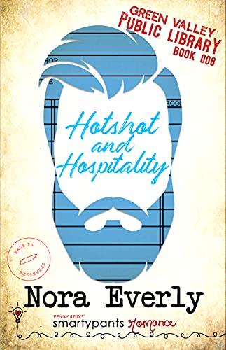 Hotshot and Hospitality by Nora Everly