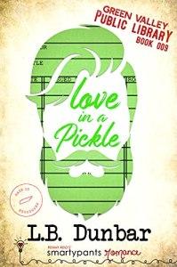 Love in a Pickle by L.B. Dunbar