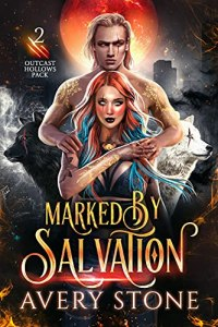 Marked By Salvation by Avery Stone