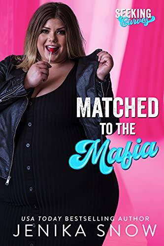 Matched to the Mafia by Jenika Snow