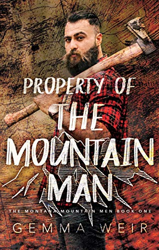 Property Of The Mountain Man by Gemma Weir