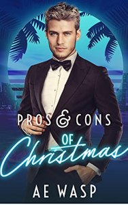 Pros & Cons of Christmas by A. E. Wasp