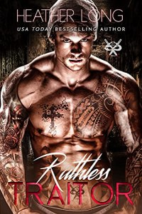 Ruthless Traitor by Heather Long