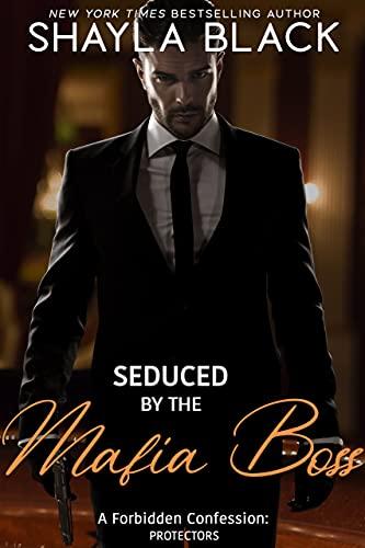 Seduced by the Mafia Boss by Shayla Black