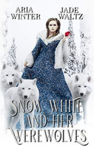 Snow White And Her Werewolves by Aria Winter