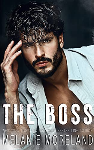 The Boss by Melanie Moreland