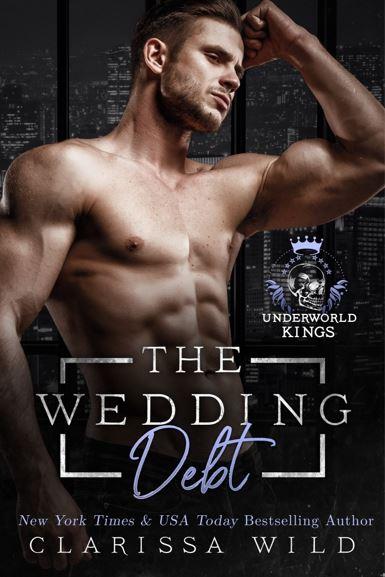 The Wedding Debt by Clarissa Wild