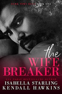 The Wife Breaker by Isabella Starling