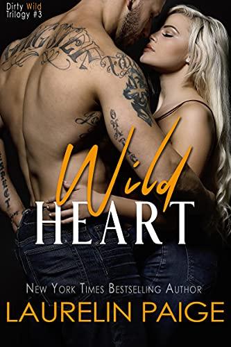Wild Heart by Laurelin Paige