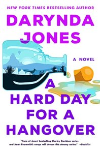 A Hard Day for a Hangover by Darynda Jones