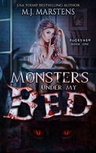 MONSTERS UNDER MY BED by M.J. Marstens