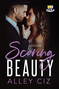 Scoring Beauty by Alley Ciz