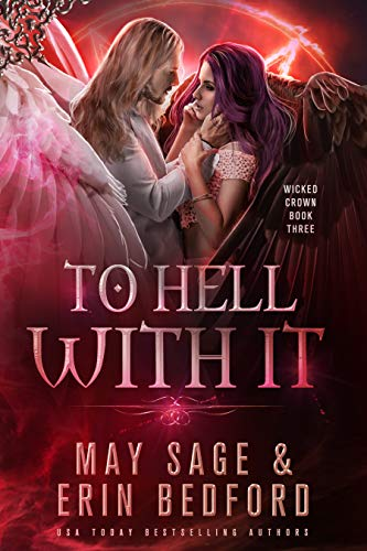 To Hell With It by Erin Bedford