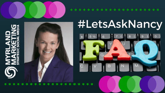 #LetsAskNancy where Nancy Myrland answers questions about legal and lawyer marketing & business development, including content, social and digital marketing.
