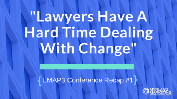 Lawyers Have A Hard Time Dealing With Change