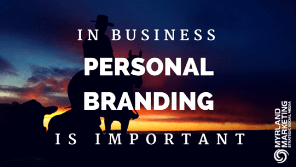 In Business Personal Branding Is Important