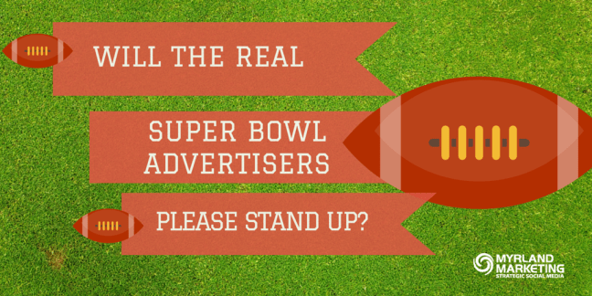 Will The Real Super Bowl Advertisers Please Stand Up