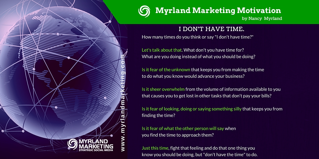 Lawyers, I Don't Have Time: Myrland Marketing Motivation, A Little Virtual Encouragement To Start Your Week