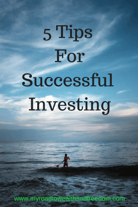 5 Tips For Successful Investing
