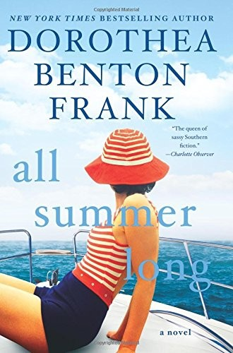 All Summer Long, Dorothea Benton Frank, beach reads