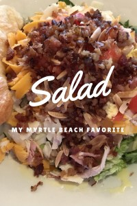 My Myrtle Beach Favorite: Salad