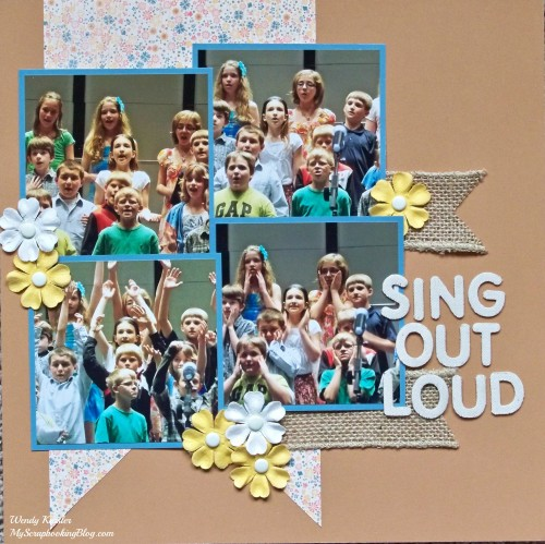Sing Out Loud Layout by Wendy Kessler