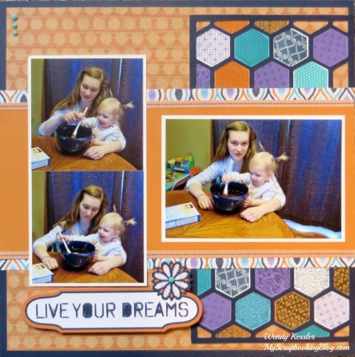 Live Your Dreams Layout by Wendy Kessler